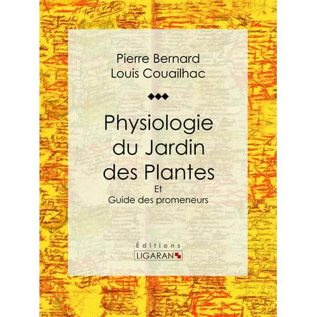 Physiologie du Jardin des Plantes - eBook