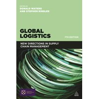 Global Logistics: New Directions in Supply Chain Management (Paperback)