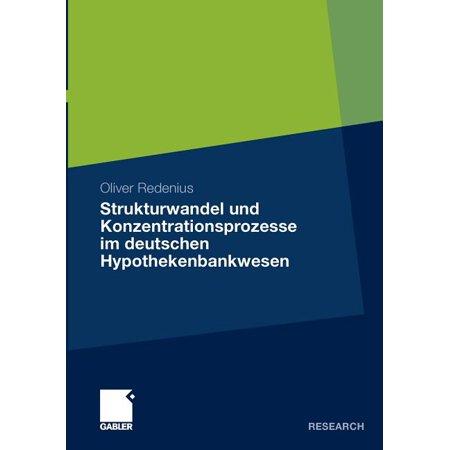 Strukturwandel Und Konzentrationsprozesse Im Deutschen Hypothekenbankwesen (Paperback) -  Oliver Redenius; Joachim Plesser; Siegfried Gutermann