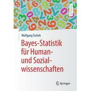 Springer-Lehrbuch: Bayes-Statistik Für Human- Und Sozialwissenschaften (Paperback)