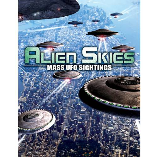 Alien Skies: Mass UFO Sightings by