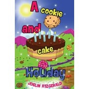 A Cookie And Cake Holiday (Paperback)