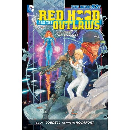 Red Hood and the Outlaws Vol. 2: The Starfire (The New