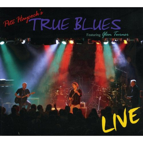Haycock, Pete True Blues - True Blues- Live 2007 [CD]