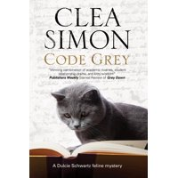 Code Grey : A Feline-Filled Academic Mystery