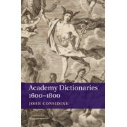 Academy Dictionaries 1600-1800