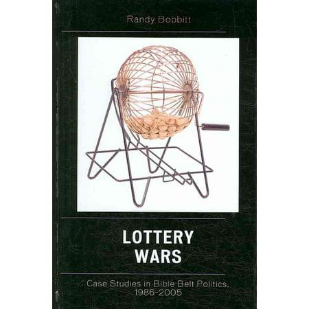 Lottery Wars  Case Studies In Bible Belt Politics  1986 2005