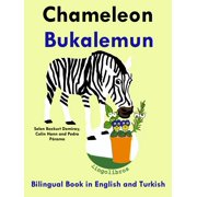 Bilingual Book in English and Turkish: Chameleon - Bukalemun - Learn Turkish Series - eBook