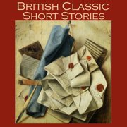 British Classic Short Stories - Audiobook