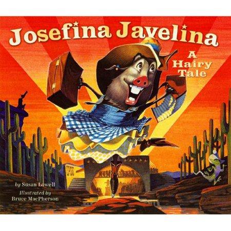 Josefina Javelina: A Hairy Tale