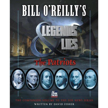 Bill Oreillys Legends   Lies  The Patriots
