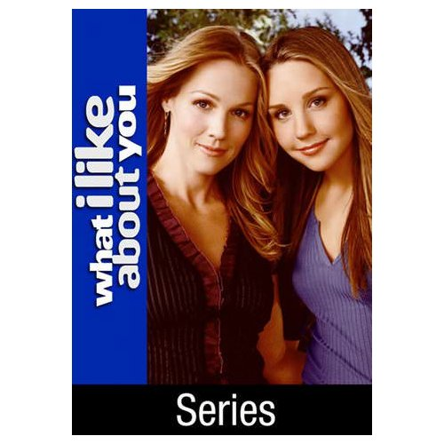 What I Like About You [TV Series] (2002)