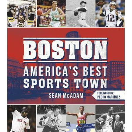 Boston: America's Best Sports Town