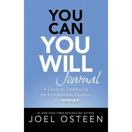 You Can  You Will Journal  A Guide To Developing The 8 Undeniable Qualities Of A Winner