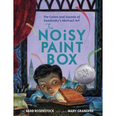 The Noisy Paint Box: The Colors and Sounds of Kandinsky's Abstract Art - eBook