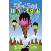 A Neat Sweet Treats Dream (Paperback)