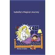 Isabella's Magical Journey (Paperback)