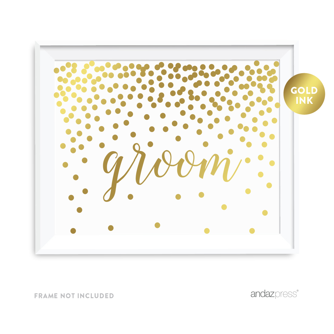 Metallic Gold Confetti Polka Dots 8.5x11-inch Party Sign, Groom, Unframed