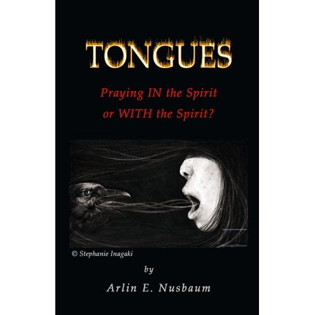 Tongues - Praying IN the Spirit or WITH the Spirit? -