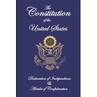 The Constitution of the United States, Declaration of Independence, and Articles of Confederation (Paperback)(Large Print)