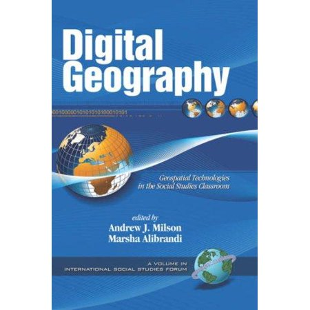 Digital Geography  Geo Spatial Technologies In The Social Studies Classroom