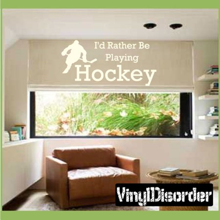 - Id Rather be playing hockey Sports hobbies Outdoor Vinyl Wall Decal Sticker Mural Quotes Words S004 36 Inches