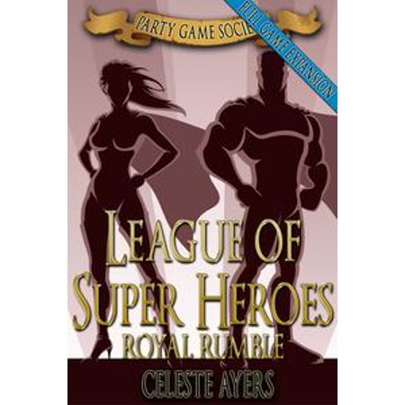 League of Super Heroes 3: Royal Rumble (Party Game Society) - - Royal Rumble Winners
