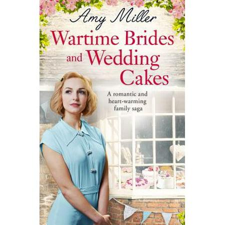 Romantic Wedding Ideas (Wartime Brides and Wedding Cakes : A Romantic and Heartwarming Family)