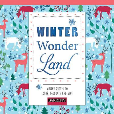 Winter Wonderland : Wintry Quotes to Color, Decorate, and Give](Winter Wonderland Office Decorating Ideas)