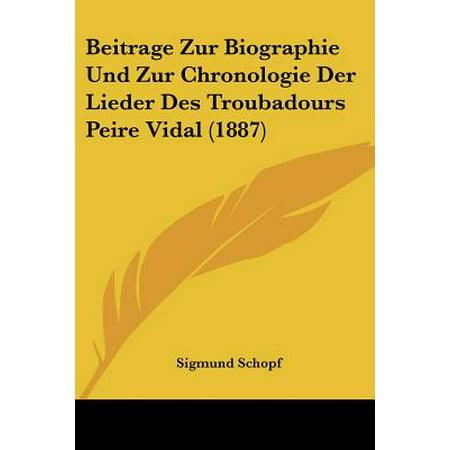 Vidal Collection (Beitrage Zur Biographie Und Zur Chronologie Der Lieder Des Troubadours Peire Vidal (1887) )