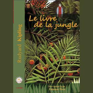Le Livre De La Jungle Audiobook