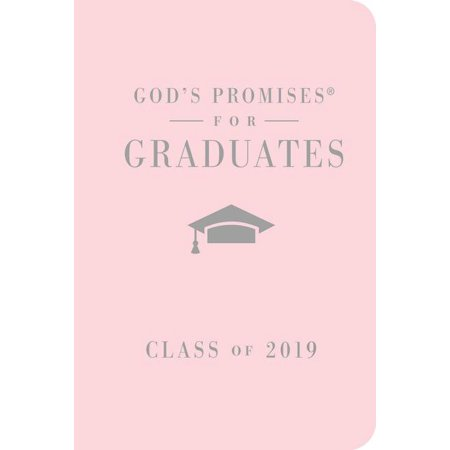 God's Promises for Graduates: Class of 2019 - Pink NKJV : New King James (1 Corinthians 13 New King James Version)