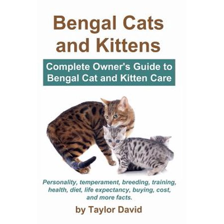 Bengal Cats and Kittens : Complete Owner