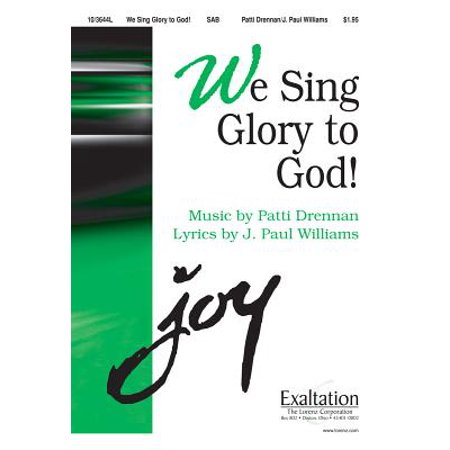 We Sing Glory to God! (Angels Singing Glory To God In The Highest)