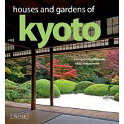 Houses and Gardens of Kyoto - eBook