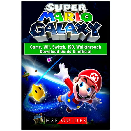 Super Mario Galaxy Game, Wii, Switch, Iso, Walkthrough, Download Guide Unofficial (Paperback) - Haunted Halloween Game Walkthrough