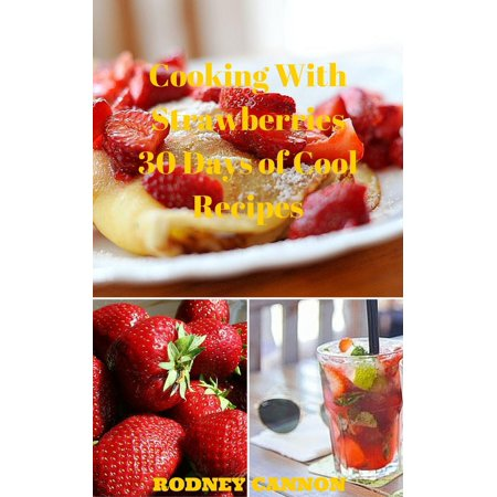 Cooking With Strawberries, 30 Days of Cool Recipes - eBook - Halloween Chocolate Strawberries Recipes