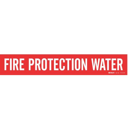 Fire Protection Water (Brady 7110-1 Fire Protection Water Pipe Marker,)