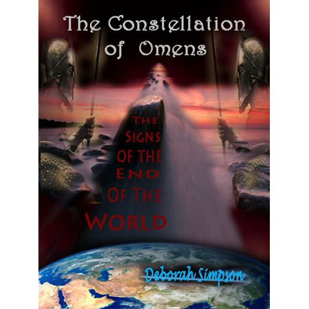 The Constellation of Omens: The Signs of the End of the World -