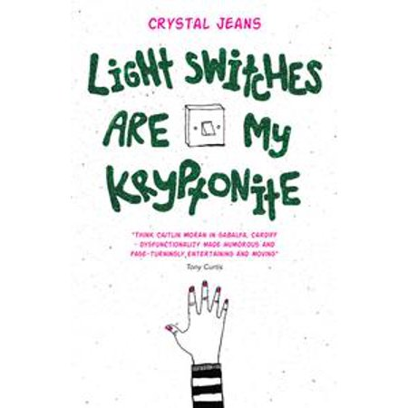 Light Switches Are My Kryptonite - eBook