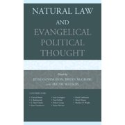 Natural Law and Evangelical Political Thought - eBook