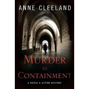 Murder in Containment : A Doyle and Acton Mystery