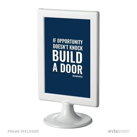 If Opportunity Doesn't Knock, Build A Door, Milton Berle Funny & Inspirational Quotes Office Framed Desk Art](Halloween Knock The Door)