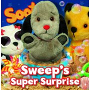 Sweep's Super Surprise : A Sooty Puppet Book