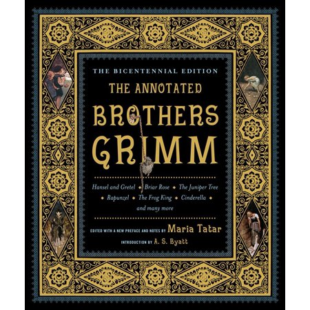 The Annotated Brothers Grimm (Brothers Grimm Halloween Stories)