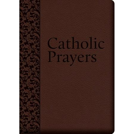Catholic Prayers : Compiled from Traditional Sources (Catholic Halloween Prayer)