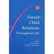 Parent-child Relations Throughout Life - eBook
