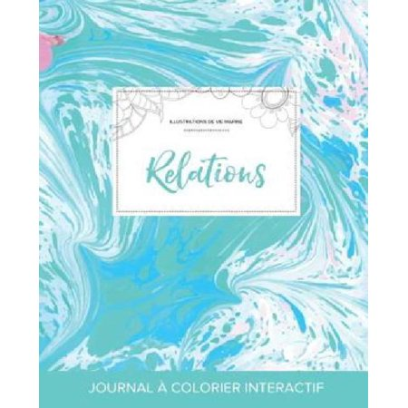 Journal de Coloration Adulte: Relations (Illustrations de Vie Marine, Bille Turquoise) - image 1 of 1