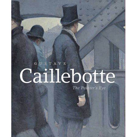 Gustave Caillebotte : The Painter