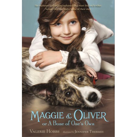 Maggie & Oliver or A Bone of One's Own (Interred With Their Bones By Jennifer Lee Carrell)